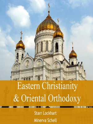cover image of Eastern Christianity & Oriental Orthodoxy