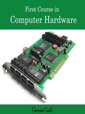 cover image of First Course in Computer Hardware