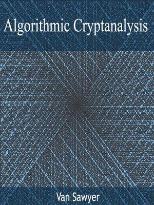 cover image of Algorithmic Cryptanalysis