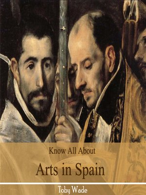 cover image of Know All About Arts in Spain