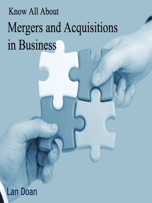cover image of Know All About Mergers and Acquisitions in Business