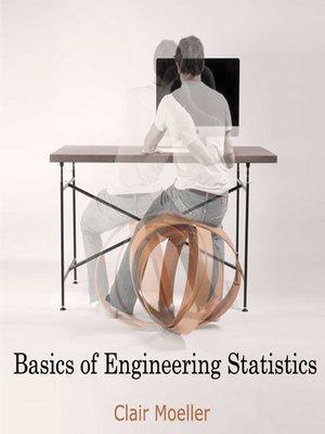 cover image of Basics of Engineering Statistics