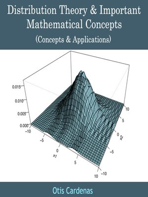 cover image of Distribution Theory and Important Mathematical Concepts