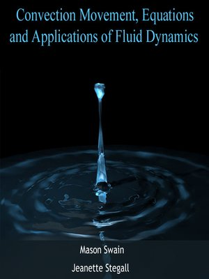 cover image of Convection Movement, Equations and Applications of Fluid Dynamics