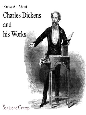 cover image of Know All About Charles Dickens and his Works