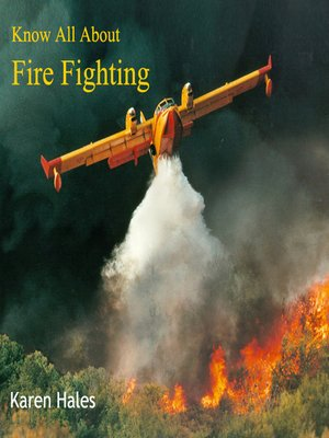 cover image of Know All About Fire Fighting