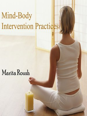cover image of Mind-Body Intervention Practices