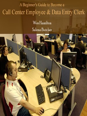 cover image of A Beginner's Guide to Become a Call Center Employee & Data Entry Clerk