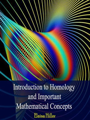 cover image of Introduction to Homology and Important Mathematical Concepts