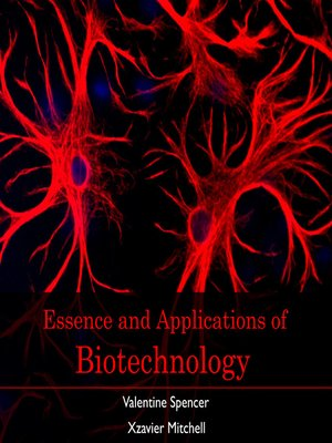 cover image of Essence and Applications of Biotechnology