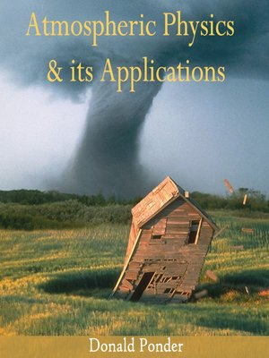 cover image of Atmospheric Physics & Its Applications