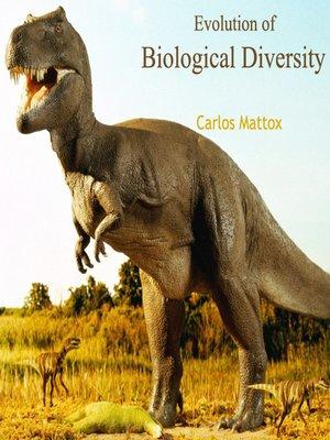 cover image of Evolution of Biological Diversity