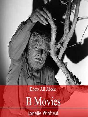 cover image of Know All About B movies