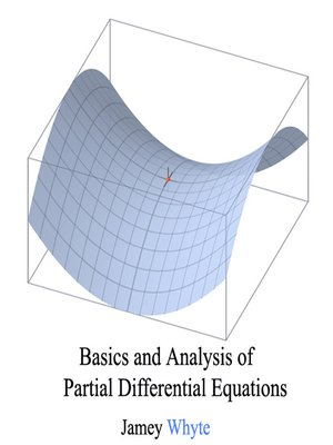 cover image of Basics and Analysis of Partial Differential Equations