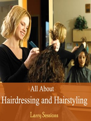 cover image of All About Hairdressing and Hairstyling