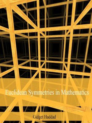 cover image of Euclidean Symmetries in Mathematics