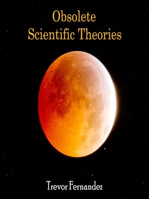 cover image of Obsolete Scientific Theories