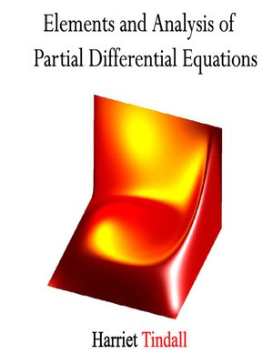 cover image of Elements and Analysis of Partial Differential Equations