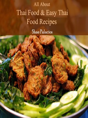 cover image of All About Thai Food & Easy Thai Food Recipes
