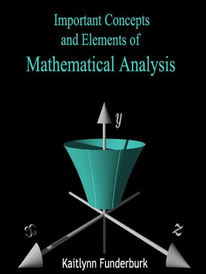 cover image of Important Concepts and Elements of Mathematical Analysis