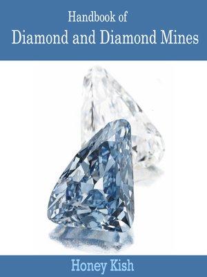 cover image of Handbook of Diamond and Diamond Mines