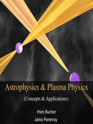 cover image of Astrophysics & Plasma Physics