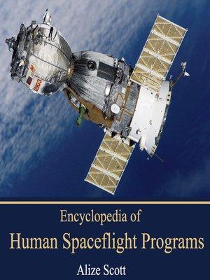 cover image of Encyclopedia of Human Spaceflight Programs