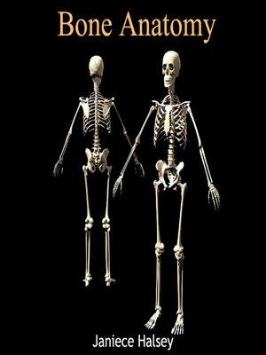 cover image of Bone Anatomy