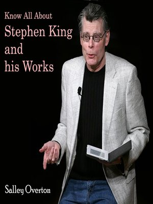 cover image of Know All About Stephen King and his Works