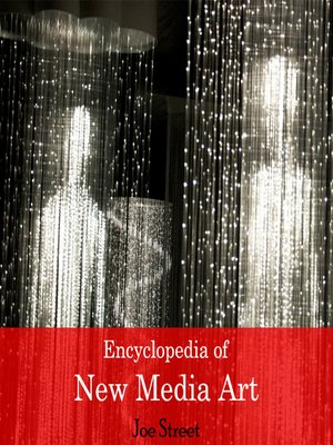 cover image of Encyclopedia of New Media Art
