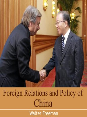 cover image of Foreign Relations and Policy of China