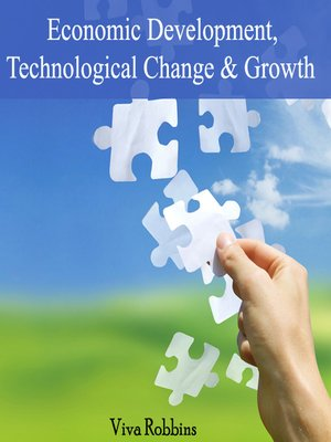 cover image of Economic Development, Technological Change and Growth