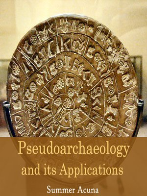 cover image of Pseudoarchaeology and its Applications