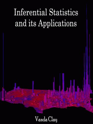 cover image of Inferential Statistics and its Applications
