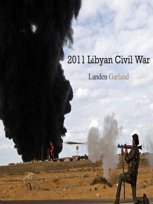 cover image of 2011 Libyan Civil War