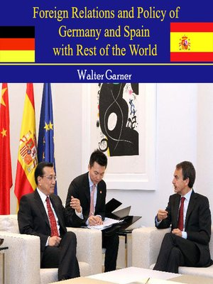 cover image of Foreign Relations and Policy of Germany and Spain with Rest of the World