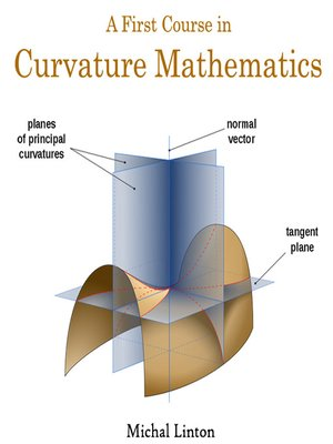 A First Course in Curvature Mathematics by Michal Linton