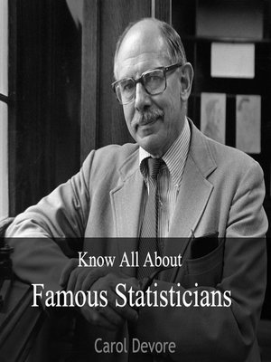 cover image of Know All About Famous Statisticians
