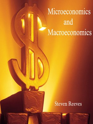 cover image of Microeconomics and Macroeconomics