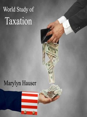 cover image of World Study of Taxation