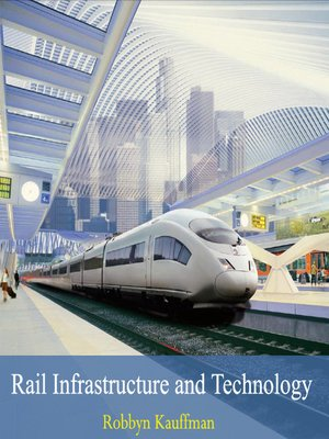 cover image of Rail Infrastructure and Technology