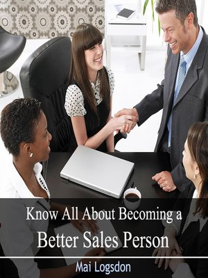 cover image of Know All About Becoming a Better Sales Person