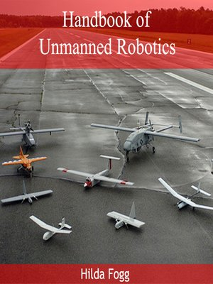cover image of Handbook of Unmanned Robotics