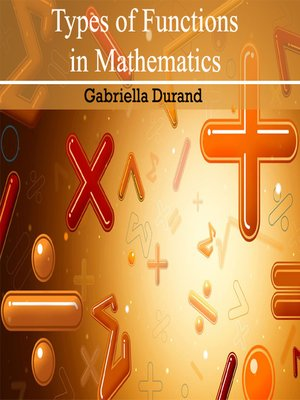 cover image of Types of Functions in Mathematics