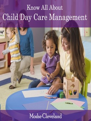 cover image of Know All About Child Day Care Management