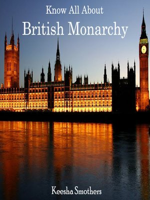 cover image of Know All About British Monarchy