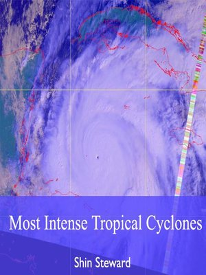 cover image of Most Intense Tropical Cyclones