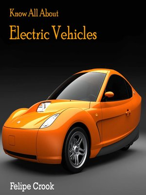 cover image of Know All About Electric Vehicles