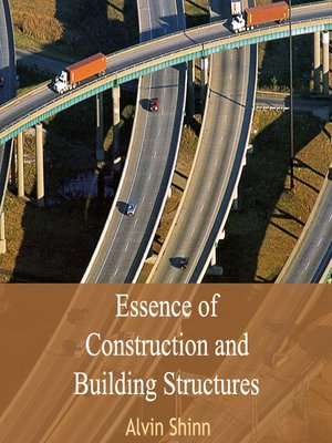cover image of Essence of Construction and Building Structures