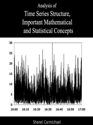 cover image of Analysis of Time Series Structure, Important Mathematical and Statistical Concepts